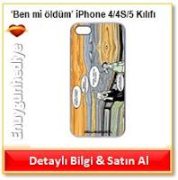'Ben mi öldüm' iPhone 4/4S/5 Kılıfı